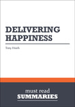 Summary: Delivering Happiness - Tony Hsieh