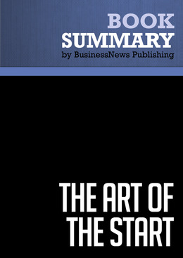 Summary: The Art of the Start - Guy Kawasaki
