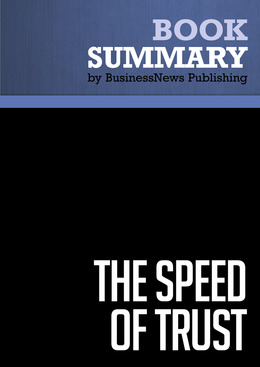 Summary: The Speed of Trust - Stephen M. Covey
