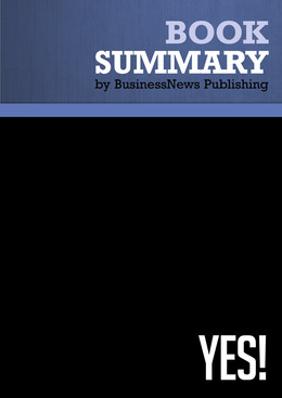 Summary: Yes! - Noah Goldstein, Steve Martin and Robert Cialdini