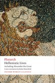 Hellenistic Lives: including Alexander the Great