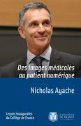 Des images médicales au patient numérique