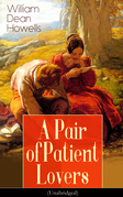 A Pair of Patient Lovers (Unabridged)
