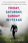Friday, Saturday, Sunday in Texas