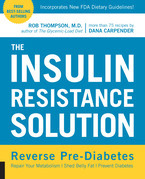 The Insulin Resistance Solution: Reverse Pre-Diabetes, Repair Your Metabolism, Shed Belly Fat, and Prevent Diabetes - with more than 75 recipes by Dan