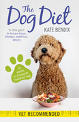 The Dog Diet: Eight weeks to a slimmer, happier, healthier dog
