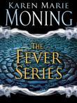 The Fever Series 7-Book Bundle: Darkfever, Bloodfever, Faefever, Dreamfever, Shadowfever, Iced, Burned