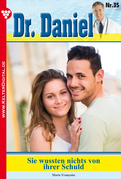Dr. Daniel 35 - Arztroman
