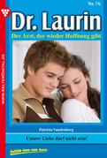 Dr. Laurin 76 - Arztroman