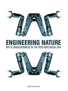 Engineering Nature: Art and Consciousness in the Post-Biological Era