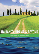 Italian TV Drama and Beyond: Stories from the Soil, Stories from the Sea