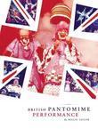 British Pantomime Performance: British Pantomime Performance
