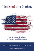 The Soul of a Nation: America as a Tradition of Inquiry and Nationhood
