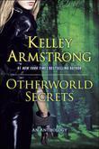 Otherworld Secrets: An Anthology