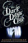 The Dark Days Club: Book 1 of The Dark Days Club Trilogy