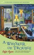 A Whisker of Trouble: A Second Chance Cat Mystery