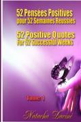 52 Positive Quotes for  52 Successful Weeks / 52 Pensées Positives pour  52 Semaines Réussies