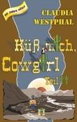 Küss mich, Cowgirl (Teil 2)