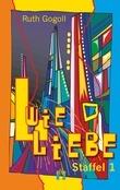L wie Liebe (Staffel 1)