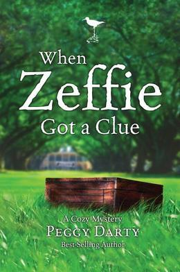 When Zeffie Got a Clue