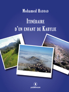 Itinéraire d'un enfant de Kabylie
