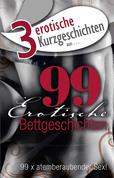 "3 erotische Kurzgeschichten aus: ""99 erotische Bettgeschichten"""