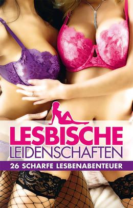 Lesbische Leidenschaften