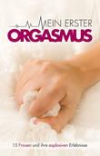 Mein erster Orgasmus