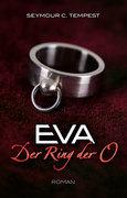 EVA - Der Ring der O
