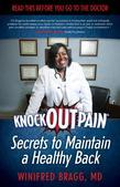 KnockOutPain® Secrets to Maintain a Healthy Back: Read This Before You Go To The Doctor