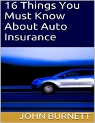 16 Things You Must Know About Auto Insurance