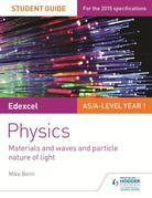 Edexcel AS/A Level Physics Student Guide: Topics 4 and 5