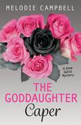 Goddaughter Caper, The: A Gina Gallo Mystery