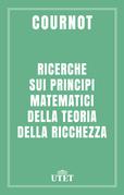 Ricerche sui principi matematici della teoria della ricchezza