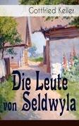 Die Leute von Seldwyla (Vollständige Ausgabe: Band 1&2)