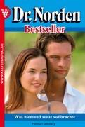 Dr. Norden Bestseller 153 - Arztroman