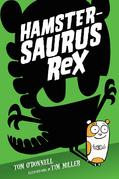 Hamstersaurus Rex