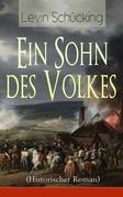Ein Sohn des Volkes (Historischer Roman) - Vollständige Ausgabe