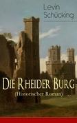 Die Rheider Burg (Historischer Roman)