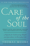 Care of the Soul Twenty-fifth Anniversary Edition
