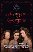 Charmed: Let Gorgons Be Gorgons