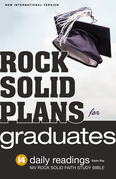 Rock Solid Plans for Graduates