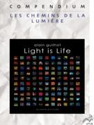 Light is Life, Compendium
