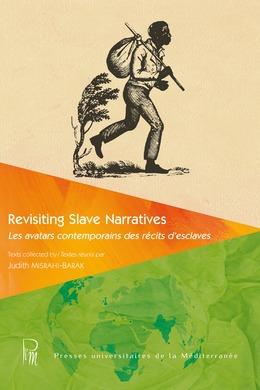 Revisiting Slave Narratives I
