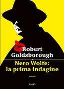 Nero Wolfe: la prima indagine