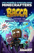 Minecraft. Bacca y el misterio del dragón de diamante