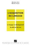 L'acquisition du langage. Volume II