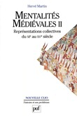 Mentalités médiévales (XIe-XVe siècle). Tome 2