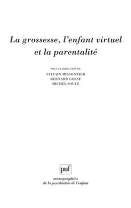 La grossesse, l'enfant virtuel et la parentalité