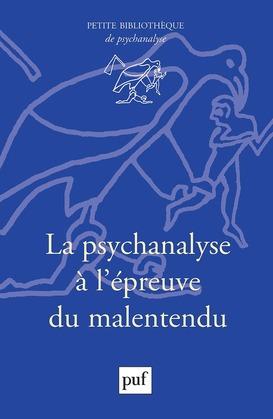 La psychanalyse à l'épreuve du malentendu